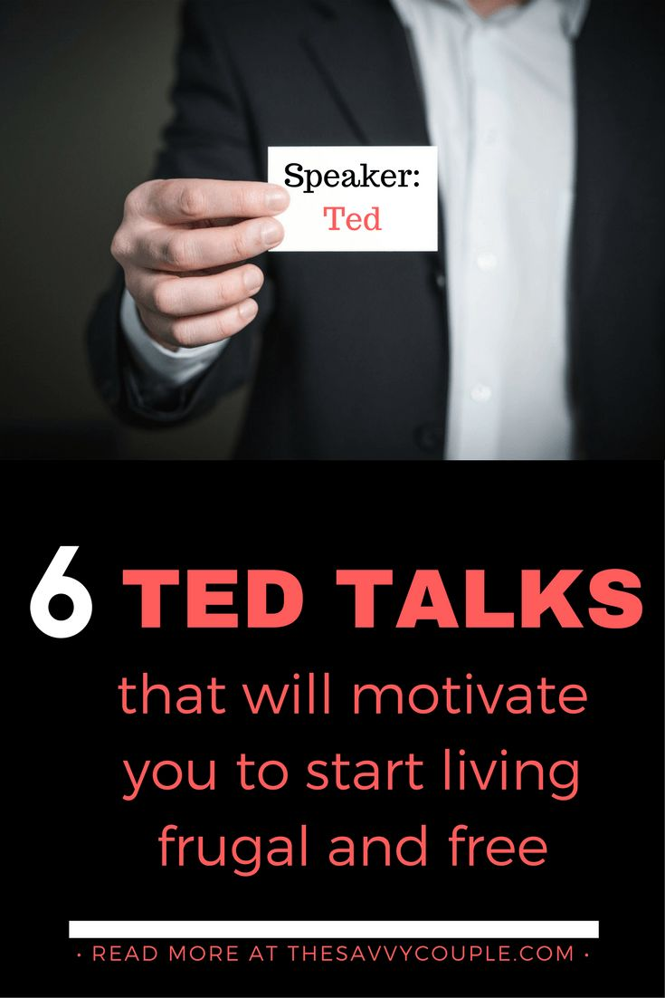 Our top 6 Ted Talks to help you start living frugal