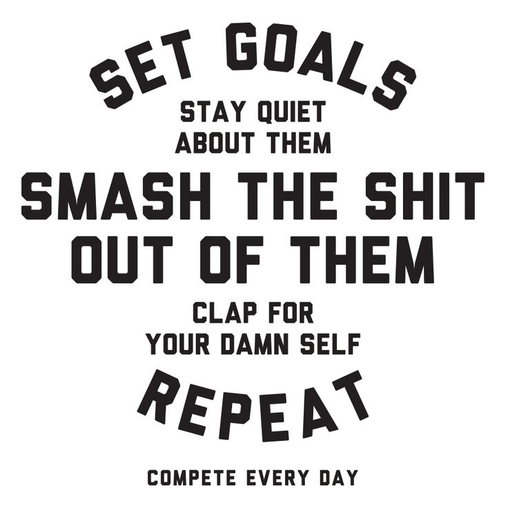Smash every goal you set. #Compete for it.