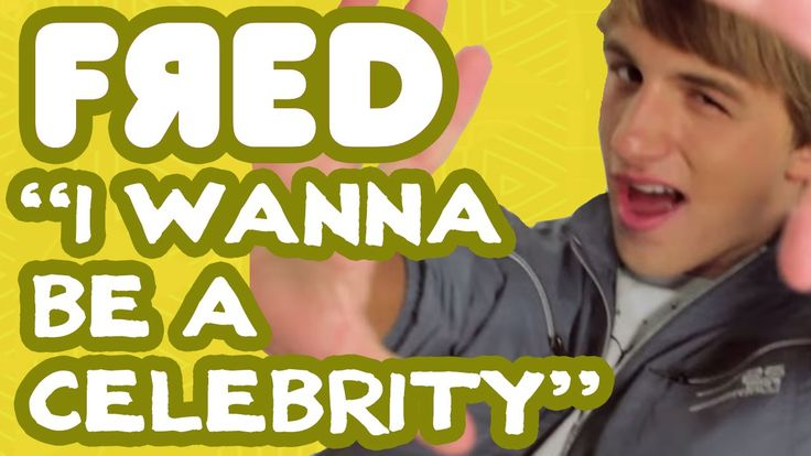 """""""I Wanna Be a Celebrity"""" Music Video - Fred Figglehorn"""