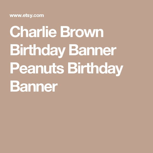 Charlie Brown Birthday Banner Peanuts Birthday Banner