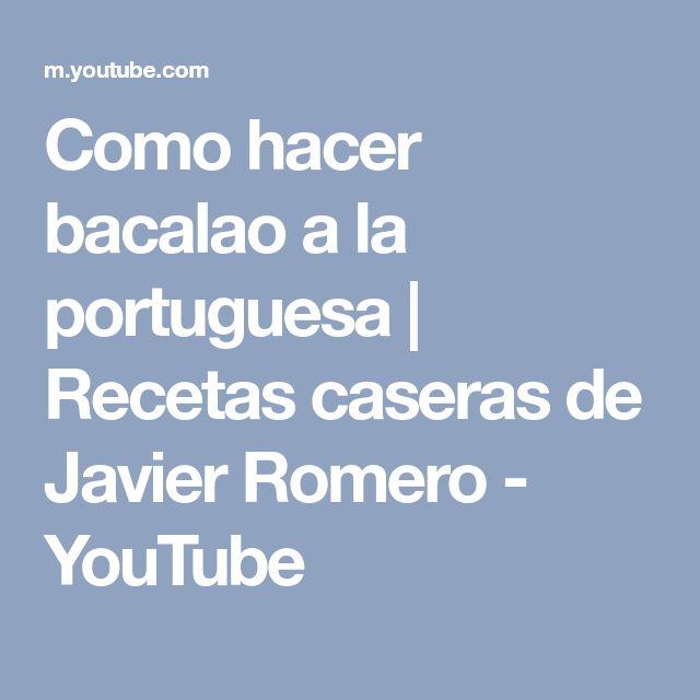 Como hacer bacalao a la portuguesa | Recetas caseras de Javier Romero - YouTube