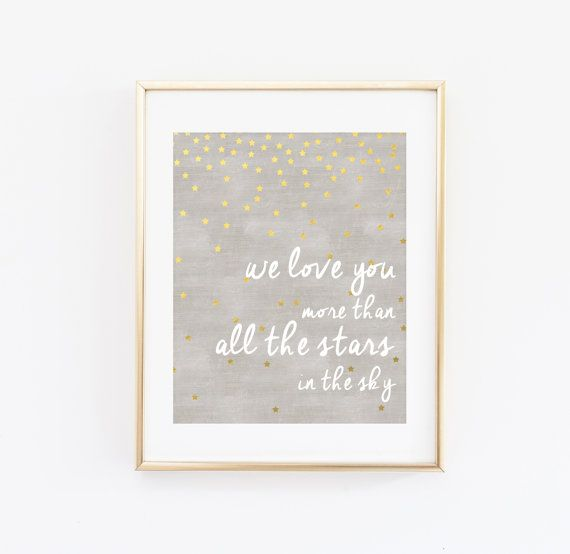 We Love You More than All the Stars in the Sky Nursery Wall Art Printable INSTANT DOWNLOAD, Gold Star Baby Shower Gift, Bedroom Decor, Print