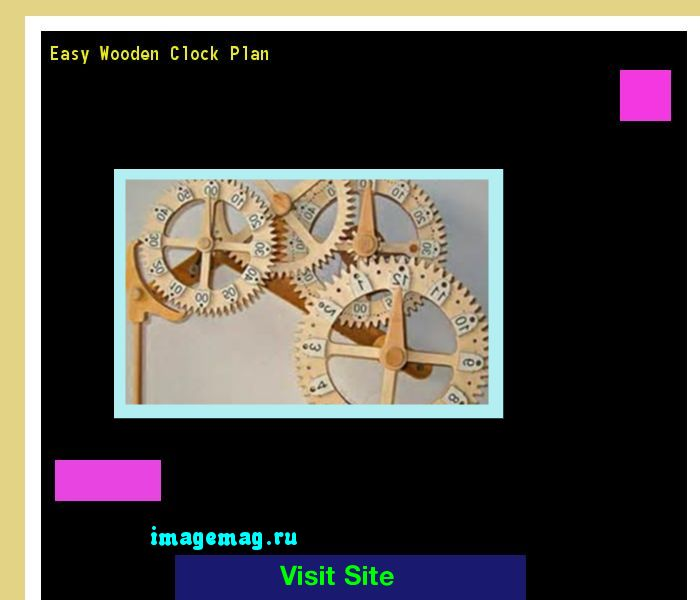 Easy Wooden Clock Plan 135828 - The Best Image Search