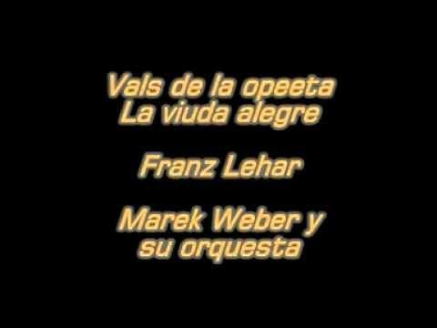 Vals de la opereta La Viuda Alegre - Lehar - Marek Waber y su orq.mpg