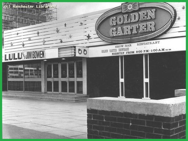 Wythenshawe - Golden Garter Nightclub Had many a good night out here saw a lot of stars