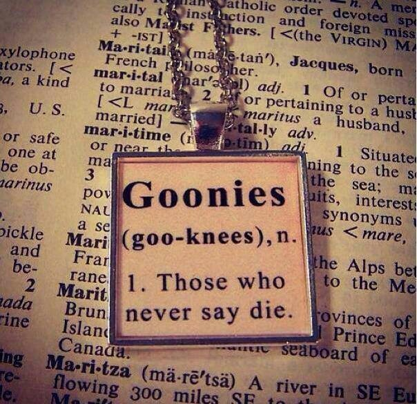 For the most part, the Goonies are the most confident pack. Why? Because they could have back out of any danger, but didn't. That obviously takes a lot of bravery. *The Goonies- 1985*