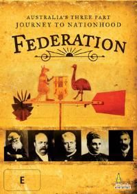 Teaching Resource: A remarkable investigation into the process that shaped 'the Great Southern Land' over a century ago, FEDERATION is the award winning three part documentary series, detailing Australia's rocky road to nationhood, vividly bringing to life the history making events, personalities and experiences that culminated in the federation of the Australian colonies in 1901.