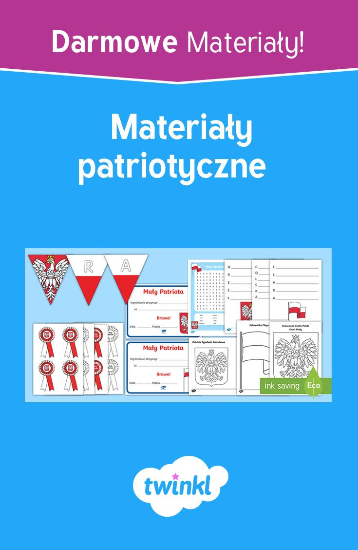 Zestaw Materialow Patriotycznych Kids And Parenting Childrens Learning Education