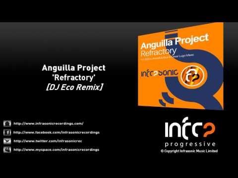 Anguilla Project - Refractory (DJ Eco Remix)