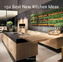 A comprehensive, full-color handbook, packed with hundreds of photographs that showcase the latest in beautiful, welcoming, and efficient kitchen design. 150 Best New Kitchen Ideas offers an in-depth