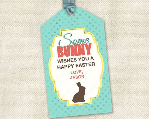 14 best spring into spring images on pinterest teacher easter gift tags some bunny wishes you a happy easter perfect for gifting chocolate bunnies negle Choice Image