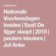 Nationale Voorleesdagen lesidee | Ssst! De tijger slaapt | 2018 | peuters kleuters | Juf Anke