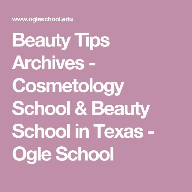 Beauty Tips Archives - Cosmetology School & Beauty School in Texas - Ogle School