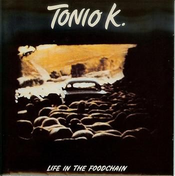 Tonio K. - Life in the Foodchain, Epic/Full Moon Records, 1978