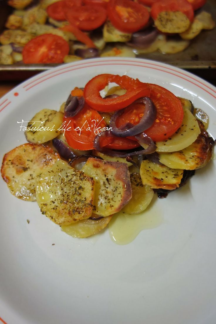 Fabulous life of a Vegan: Patate, cipolle e pomodori all'origano