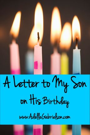 a letter to my son from his mother a letter to my on his 10th birthday birthdays 28942 | 9f9fdadd20f04f658296925c15f8d909