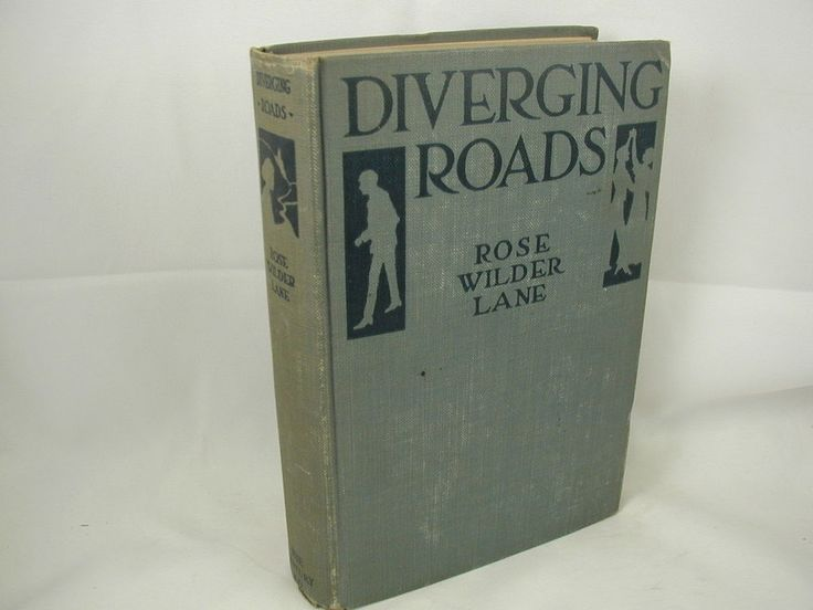 Diverging Roads is the autobiographical novel Rose published in 1919, before she headed to Europe.