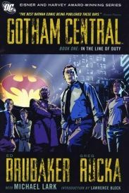 Gotham Central TP Book 01 In The Line Of Duty Written by ED BRUBAKER and GREG RUCKA Art and cover by MICHAEL LARK The first ten issues of the Eisner and Harvey Award-winning series are collected in softcover for the first time! Written by Ed Brub http://www.comparestoreprices.co.uk/january-2017-6/gotham-central-tp-book-01-in-the-line-of-duty.asp