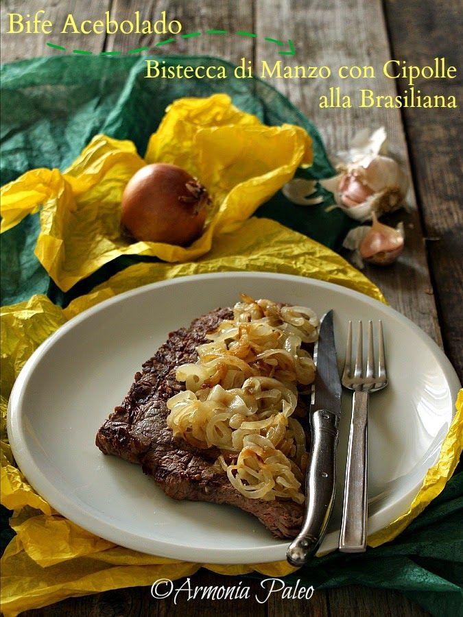 Bife Acebolado - Bistecca di Manzo con Cipolle alla Brasiliana di Armonia Paleo