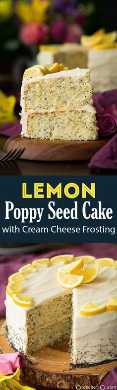 Lemon Poppy Seed Cake with Cream Cheese Frosting - Cooking Classy