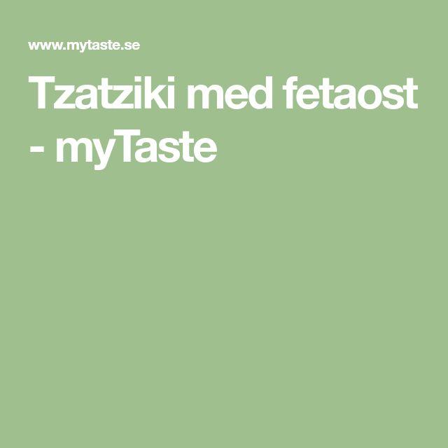 Tzatziki med fetaost - myTaste