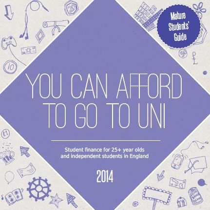 Free Mature Student Guide: Student Finance 2014 - how it works...