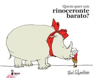 Quem quer um rinoceronte barato? | Shel Silverstein | Bruaá | www.bruaa.pt