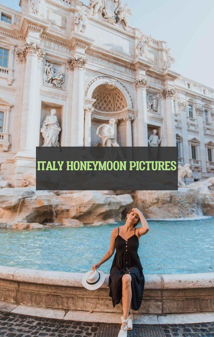 Italy Honeymoon Pictures Italien Flitterwochen Bilder