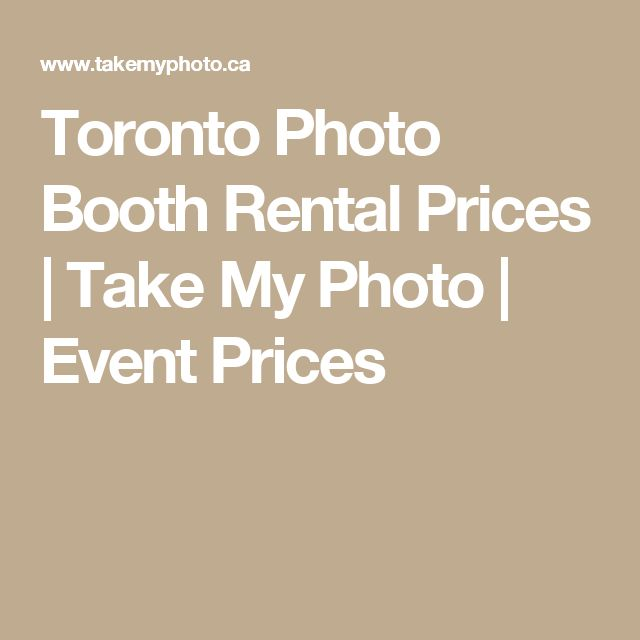 Toronto Photo Booth Rental Prices | Take My Photo | Event Prices