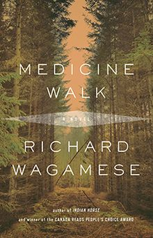 Book review: Medicine Walk by Richard Wagamese