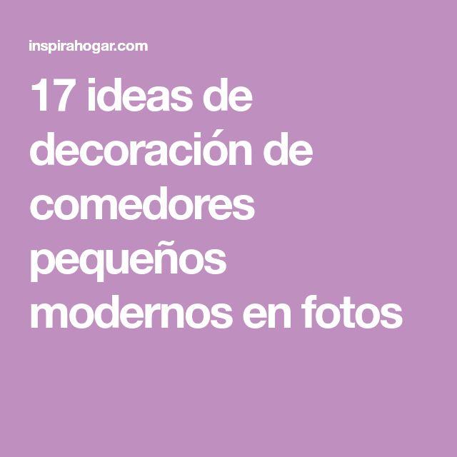 M s de 25 ideas incre bles sobre comedores peque os en for Quiero ver comedores modernos