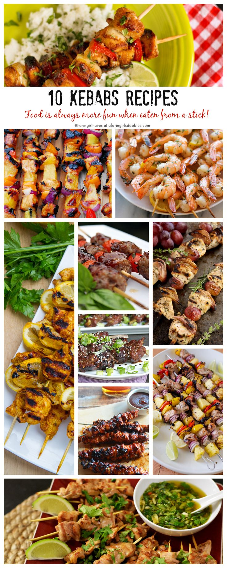 10 Kebabs Recipes, because food is always more fun when eaten from a stick! - afarmgirlsdabbles.com #kebabs #skewers #grilling