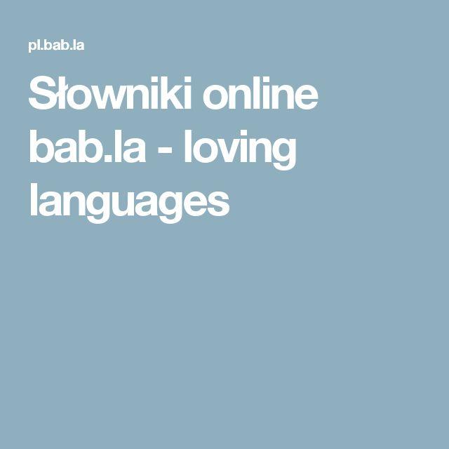 Słowniki online bab.la - loving languages