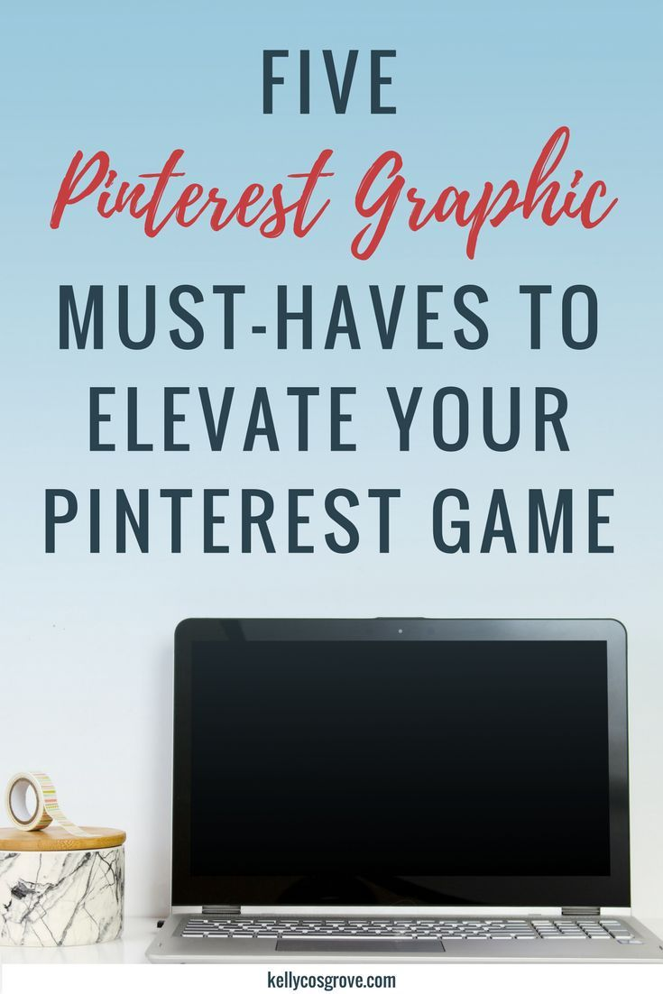 Ready to create your first viral Pinterest pin? You need to know these 5 Pinterest graphic must-haves (plus a few extras) before you start making your next Pinterest graphic!