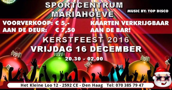 16 Dec – Kerstfeest Sportcentrum Mariahoeve – Kleine Loo 12 - http://www.wijkmariahoeve.nl/kerstfeest-sportcentrum-mariahoeve/