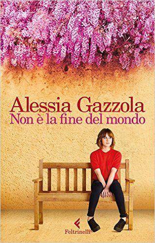 Non è la fine del mondo: ovvero La tenace stagista ovvero Una favola d'oggi eBook: Alessia Gazzola: Amazon.it: Kindle Store