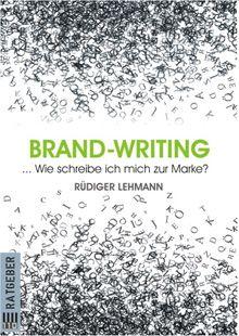 In seinem aktuellen E-Book Brand-Writing zeigt Autor Rüdiger Lehmann, wie Menschen, Unternehmen, Vorhaben und Projekte durch kreatives Schreiben so an Leuchtkraft gewinnen, dass einem Erfolg nichts mehr im Wege steht. Jeder kann zum Bestseller werden, indem er das erzählt, was jeden und alles ausmacht: eine unwiderstehliche Geschichte…