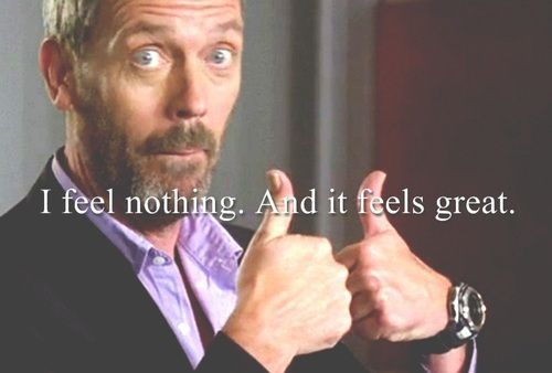 Dr. House quote