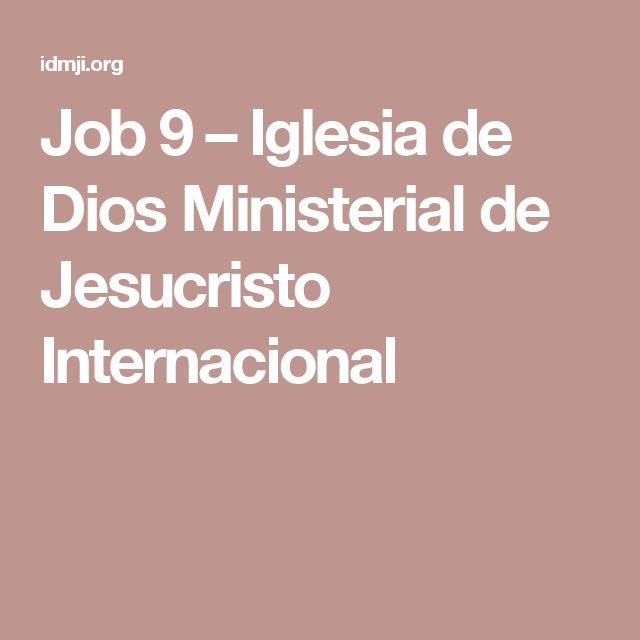 Job 9 – Iglesia de Dios Ministerial de Jesucristo Internacional