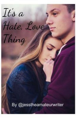 """I just posted """"It's a Hate, Love thing"""" for my story """"It's a Hate, Love thing"""". http://my.w.tt/UiNb/UOS13S8IsF It would be amazing if you checked it out"""