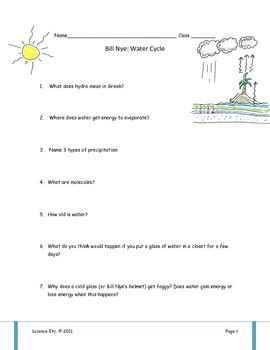 This worksheet follows Bill Nye's Water Cycle video.  There are 14 questions that go with the video, and also a summary question at the end of the ...
