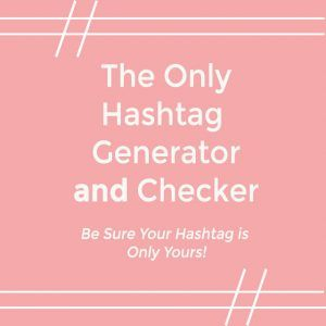 Your hashtag should be as unique as you are! Use our wedding Hashtag Generator AND Checker to create yours