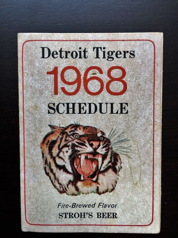 1968 Detroit Tigers Schedule Sponsored by Stroh's Beer