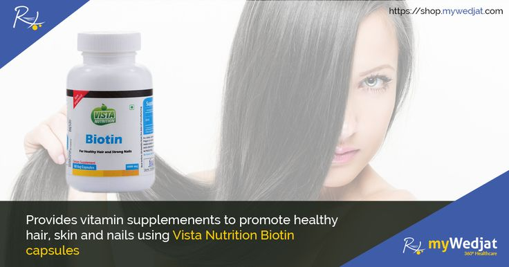 Biotin is a member of the B vitamin family that functions in the manufacture and utilization of fats and amino acids.  #SkinCare #Nutrition #Capsules #myWedjat