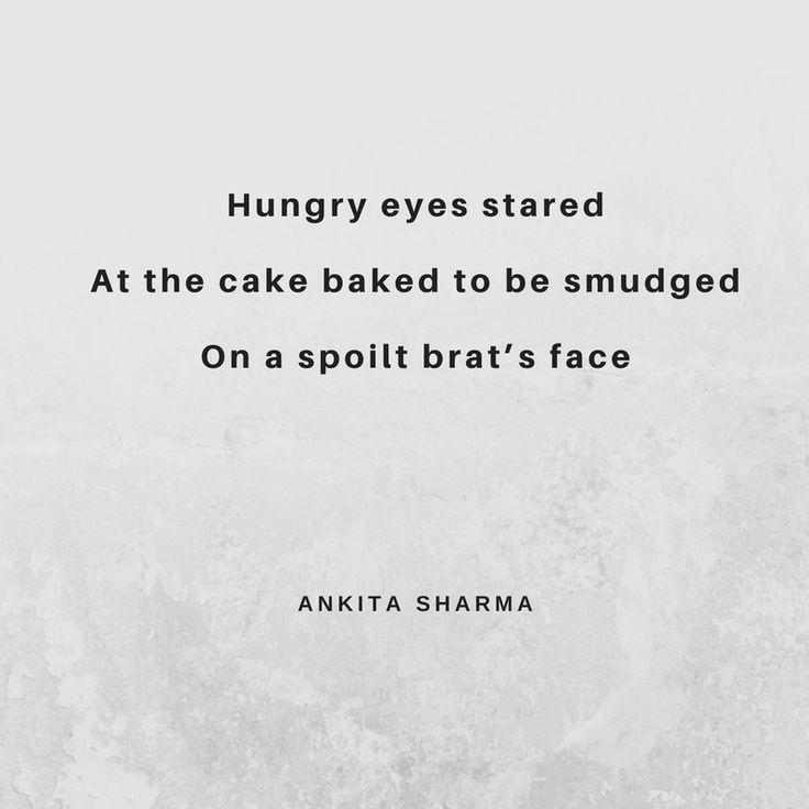 #haiku #life #philosophy #life #world #poem #poetry #hunger #poverty #cake #haikuhorizons #birthday #party #child #children #rich