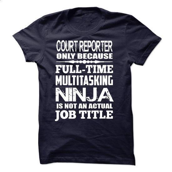 Multitasking Ninja Court Reporter - #under #design t shirts. PURCHASE NOW => https://www.sunfrog.com/LifeStyle/Multitasking-Ninja-Court-Reporter.html?60505