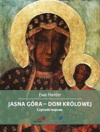 """Qultura słowa: Ewa Hanter """"Jasna Góra – Dom Królowej"""""""