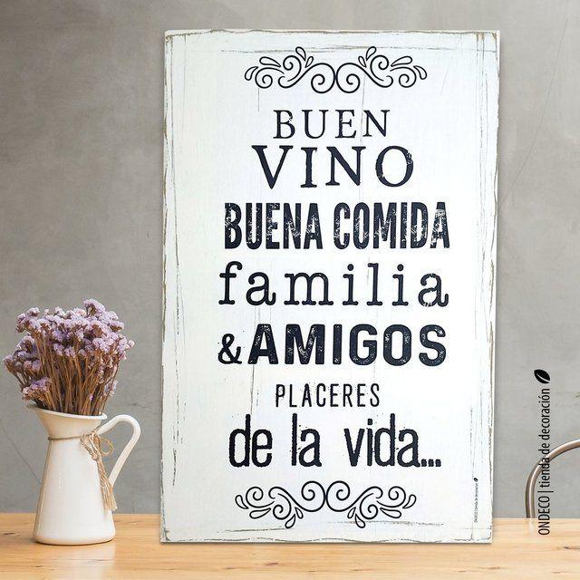 Frase Buen Vino Buena Comida Familia Y Amigos Placeres
