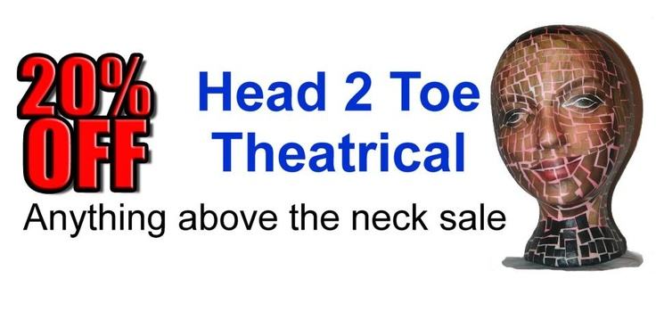 Head on over to Head 2 Toe Theatrical for 20% off. Anything above the neck sale.
