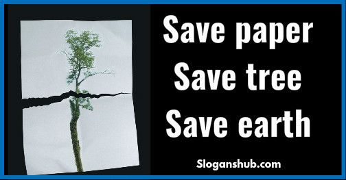 save a the earth | List of 45 Great Save Earth Slogans & Taglines | Slogans Hub